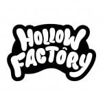 HOLLOW FACTORY